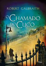 O Chamado do Cuco (The Cuckoo´s Calling) [Robert Galbraith]