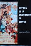 HISTORIA DE LA TAUROMAQUIA EN ZAMORA
