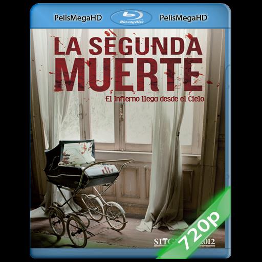 La segunda muerte (2012) 720P HD MKV ESPAÑOL LATINO