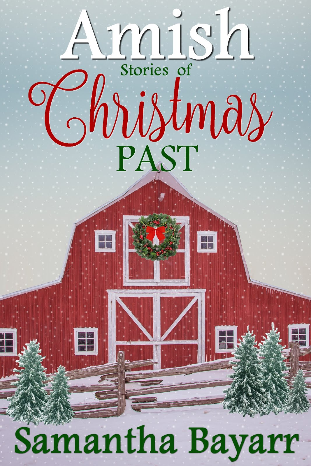 Amish Stories of Christmas Past