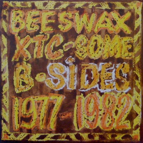 Music Ruined My Life Xtc Beeswax Some B Sides Lp