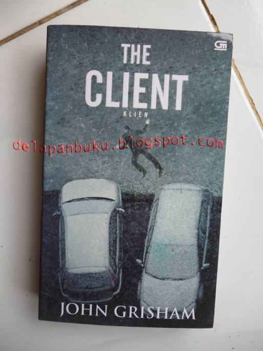 a review of the client by john grisham John grisham booklist john grisham message board detailed plot synopsis reviews of the client an eleven-year-old has discovered a secret that not even an adult should know.