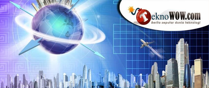 TeknoWOW.com Media Online Teknologi Inspiratis Masa Kini