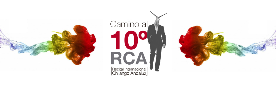 RCA / Recital Chilango Andaluz