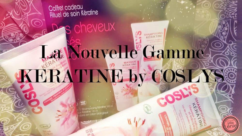 La Nouvelle Gamme de Soins Capillaires, Kératine by Coslys