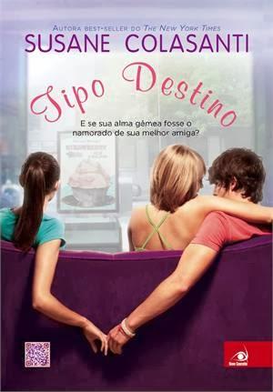 Just lucys books 2013 livro 64 tipo destino susane colasanti fandeluxe Choice Image