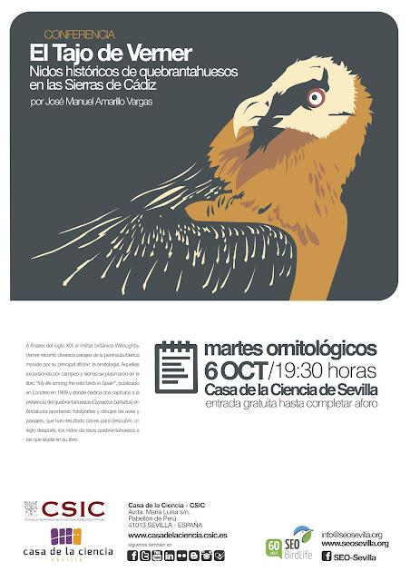 """Conferencia ornitológica organizada por el Grupo Local SEO-Sevilla de SEO/BirdLife en el museo Casa de la Ciencia de Sevilla.  """"El Tajo de Verner. Nidos históricos de quebrantahuesos en las Sierras de Cádiz"""", por José Manuel Amarillo Vargas."""