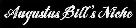 Augustus Bill's Niche