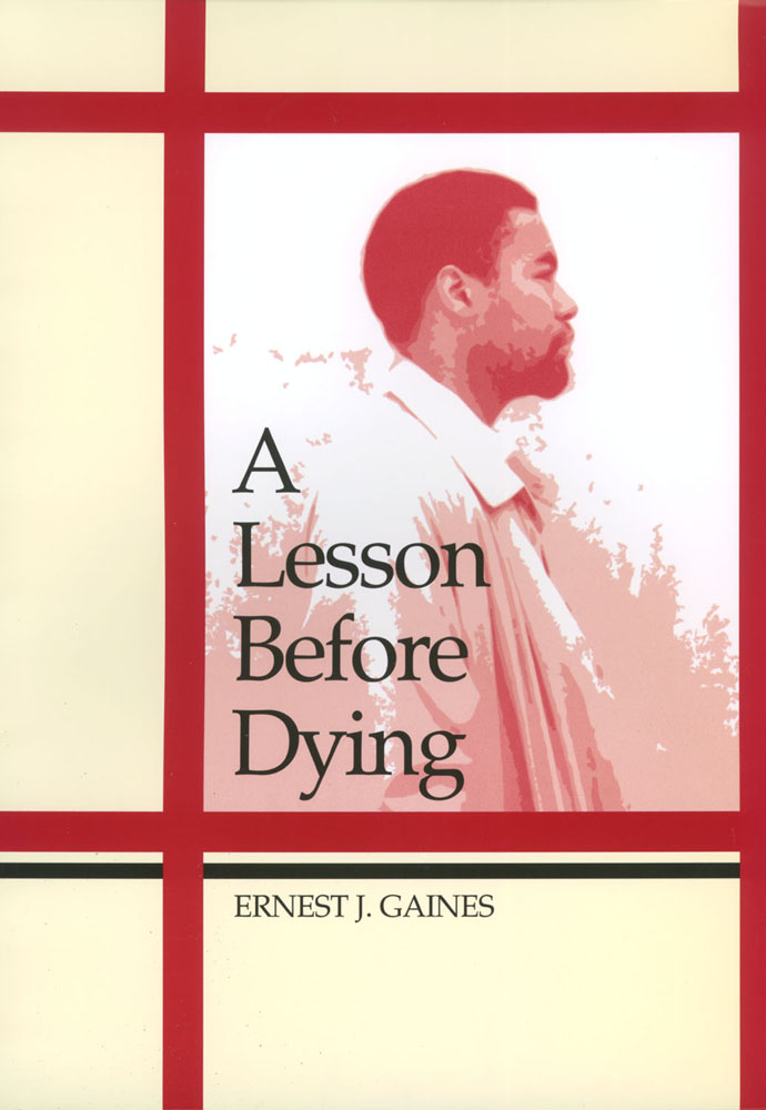 a lesson before dying lessons