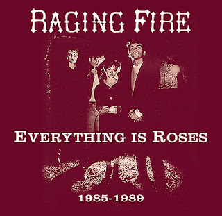 Raging Fire's Everything Is Roses