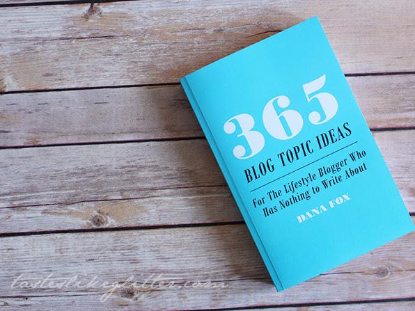 365 Blog Topic Ideas - Dana Fox.