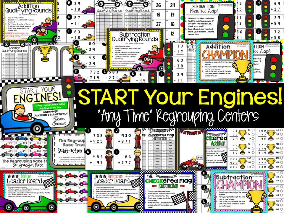 http://www.teacherspayteachers.com/Product/Any-Time-Series-Start-Your-Engines-Regrouping-Centers-Unit-1525397