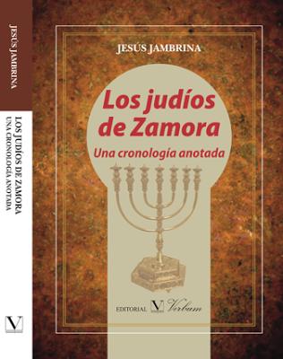 Los judíos de Zamora. Una cronología anotada (2016)