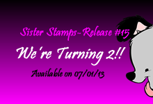 Coming Soon! Sister Stamps Release #15