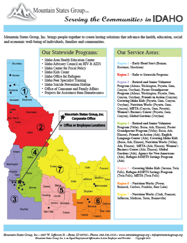 The following is the map of their programs throughout the state*. The regions of the state correspond to the Idaho Health and Welfare Districts.