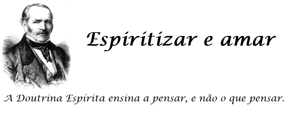 Espiritizar e Amar. Doutrina Espírita para iniciantes.