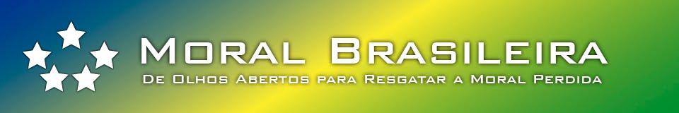 #MoralBrasileira