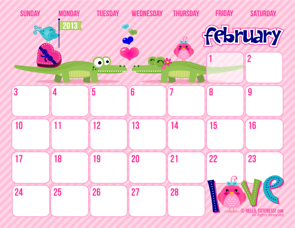 ... Kisses of Love: *Free Cute Printable February 2013 Calendar