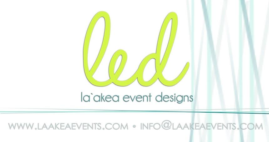 LA`AKEA EVENT DESIGNS