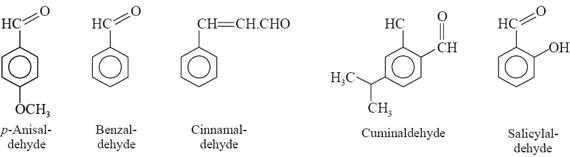 anisaldehyde, benzaldehyde, cinnamaldehyde, cuminaldehyde and salicyldehyde
