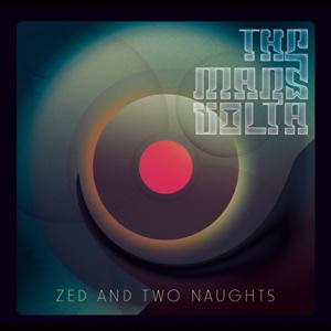 The Mars Volta - Zed And Two Naughts