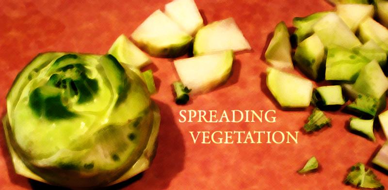 Spreading Vegetation