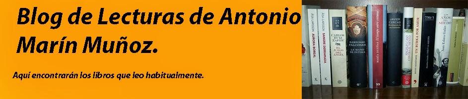 Blog de lecturas de Antonio Marín Muñoz.