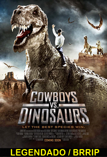 Assistir Cowboys vs Dinosaurs Legendado 2015