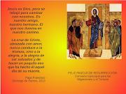 MUY FELIZ PASCUA DE RESURRECCIÓN!!! Publicado por Pastoral del Turismo . pascua