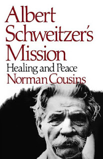Albert Schweitzers Mission Healing and Peace