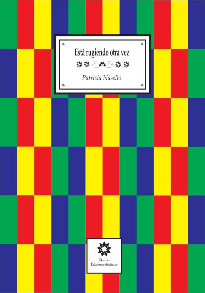 ESTÁ RUGIENDO OTRA VEZ (antología personal)