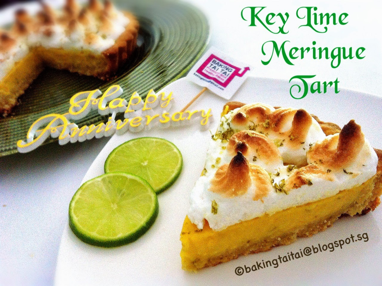 Key Lime Meringue Tart - Blog 1st anniversary 青柠蛋白霜塔 ...