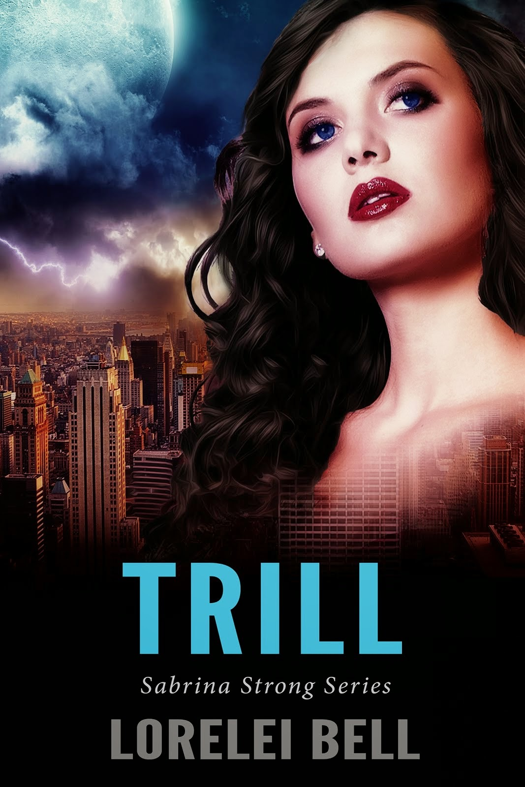 TRILL -2nd book in Sabrina Strong series