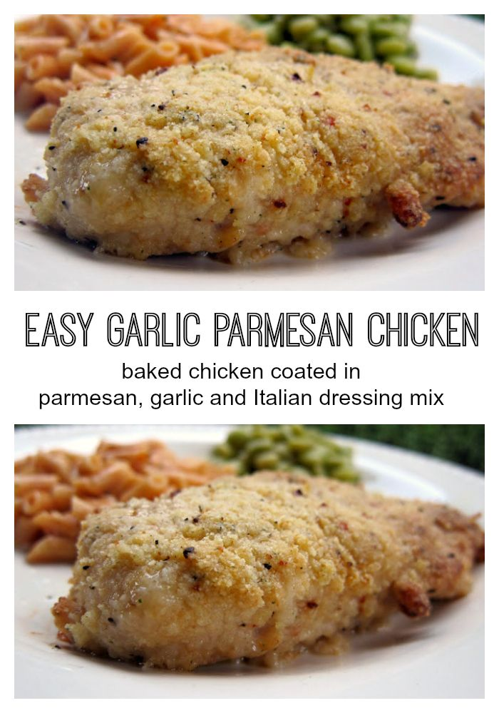 Easy Garlic Parmesan Chicken - baked chicken coated in parmesan, garlic and Italian dressing mix. Ready in under 30 minutes!
