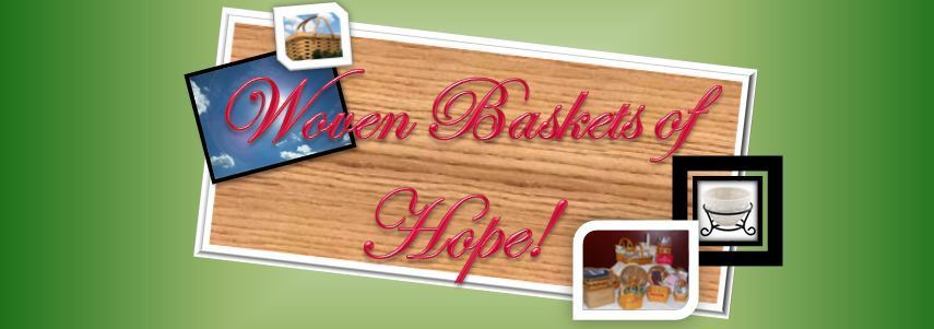 Woven Baskets of Hope