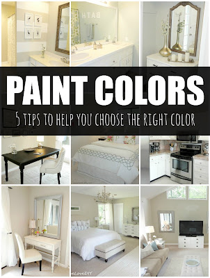 LiveLoveDIY: How To Choose Paint Colors: 5 Tips To Help You Decide