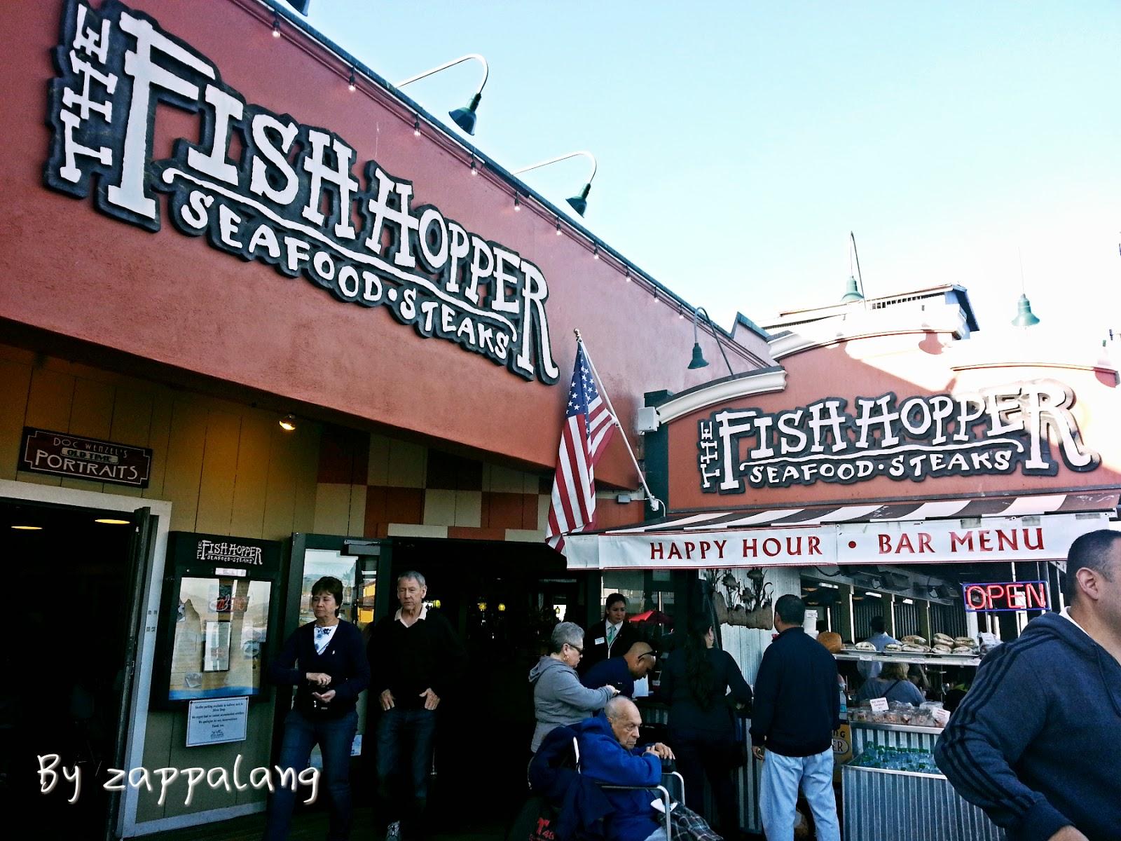Zappalang 04 my california dream the fish for The fish hopper