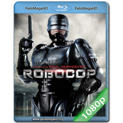 ROBOCOP (1987) FULL 1080P HD MKV ESPAÑOL LATINO