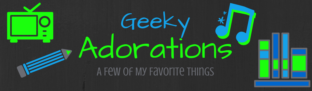 Geeky Adorations