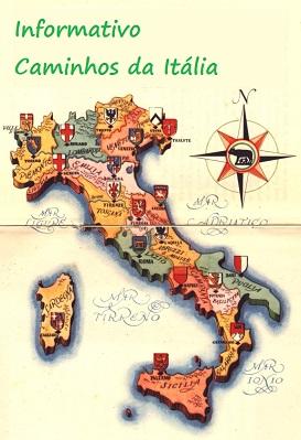 Conheça também o Informativo Caminhos da Itália