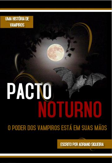 Pacto Noturno - A história