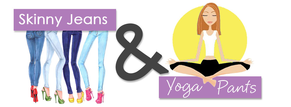"Skinny Jeans & Yoga Pants:  Balancing Me and ""Mom"""