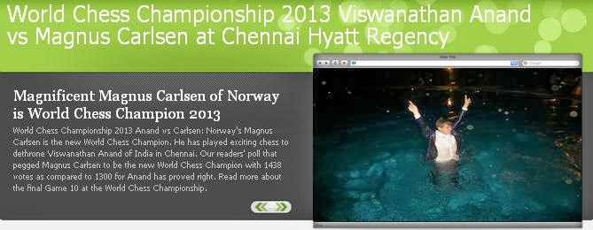 Click to view Our Special World Chess Championship Website www.worldchesschampionship2013.com