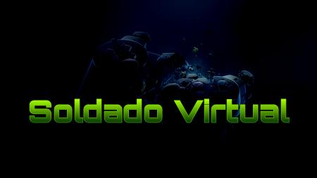:::Soldado Virtual:::