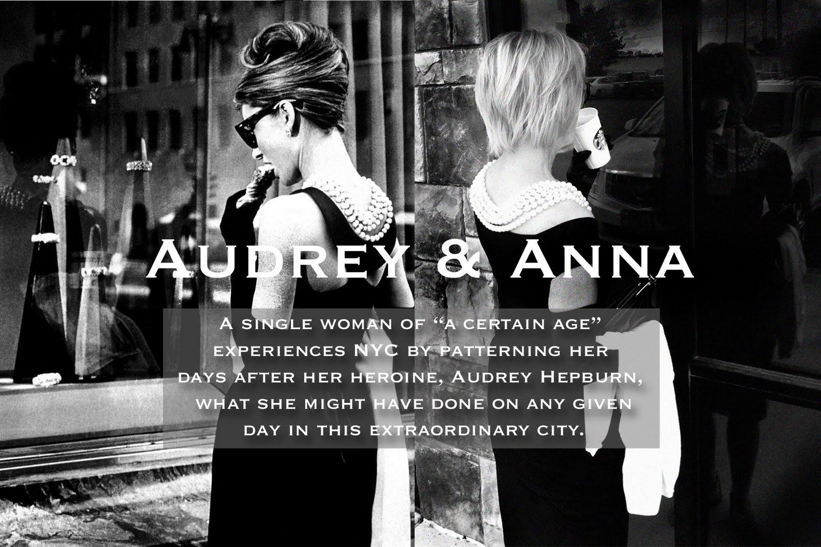 Audrey & Anna