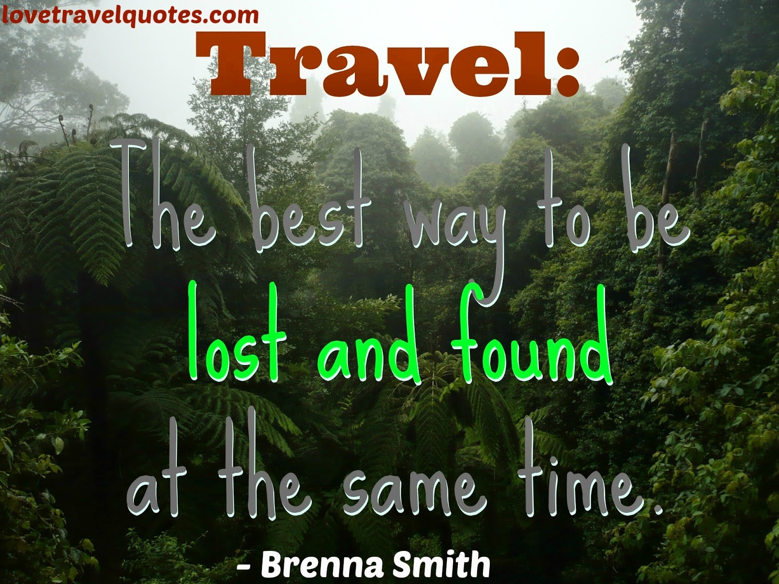 Travel: The best way to be lost and found at the same time
