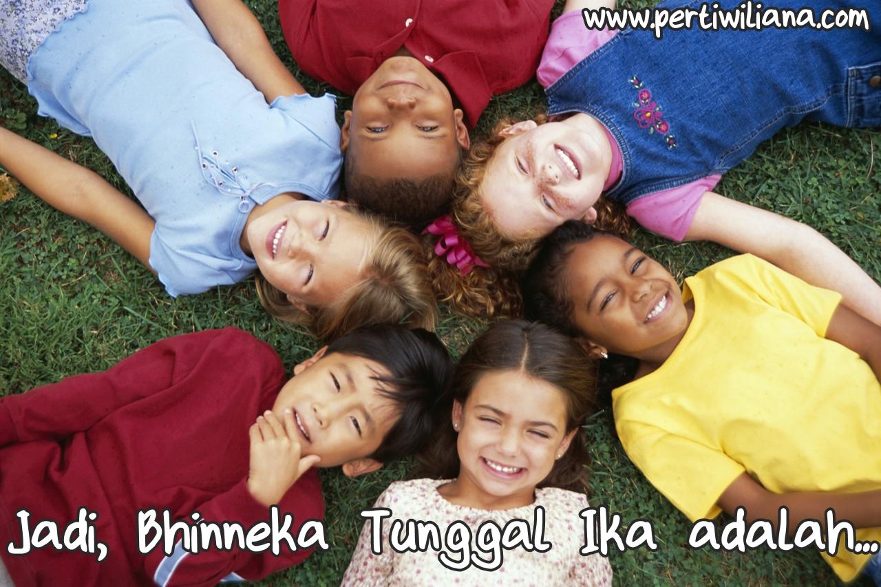 Jadi, Bhinneka Tunggal Ika adalah...