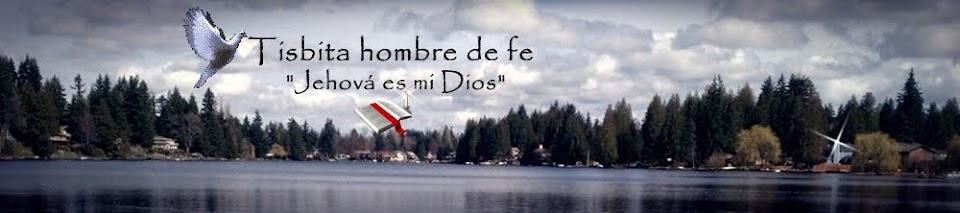 Tisbita hombre de fe