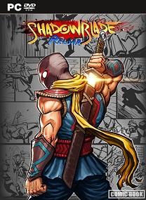 Shadow Blade Reload-CODEX Terbaru 2015 cover