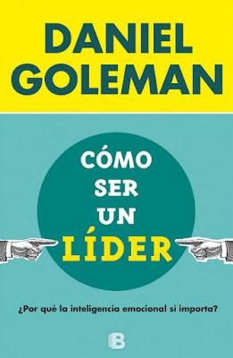 LIBRO - Cómo ser un líder Daniel Goleman (Ediciones B - 2 Septiembre 2015) AUTOAYUDA - COACHING - LIDERAZGO Comprar en Amazon España